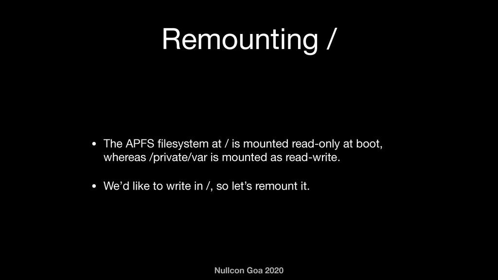 Nullcon Goa 2020 Remounting / • The APFS filesys...