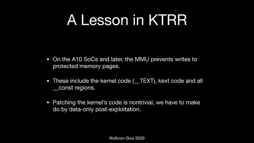 Nullcon Goa 2020 A Lesson in KTRR • On the A10 ...