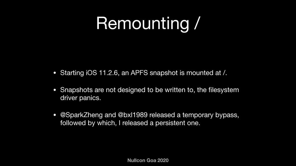 Nullcon Goa 2020 Remounting / • Starting iOS 11...