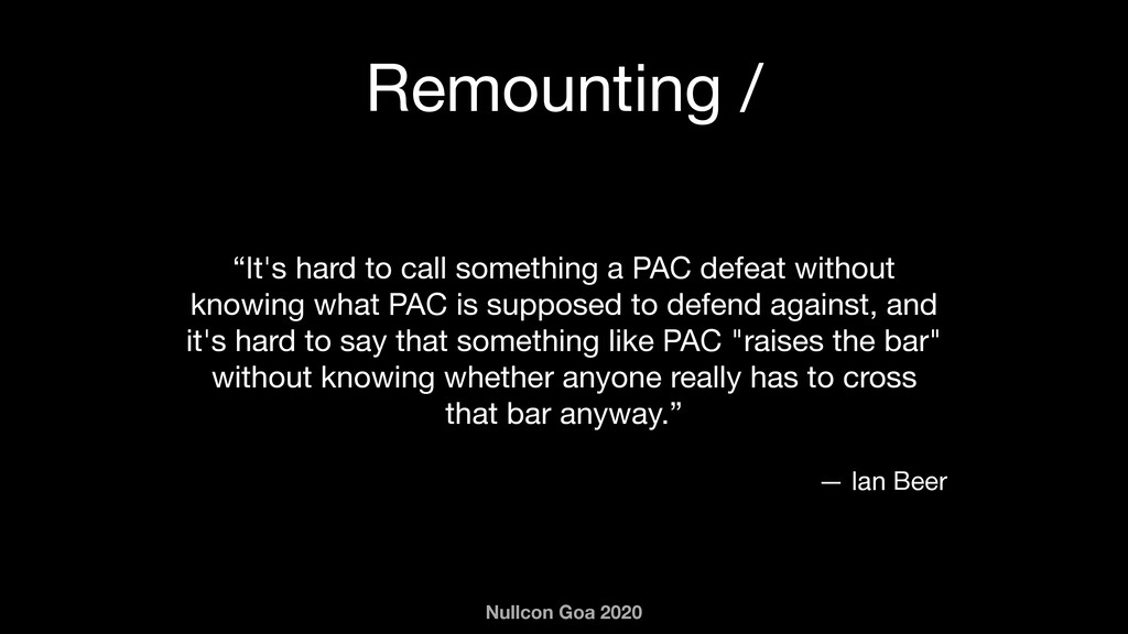 "Nullcon Goa 2020 Remounting / ""It's hard to cal..."