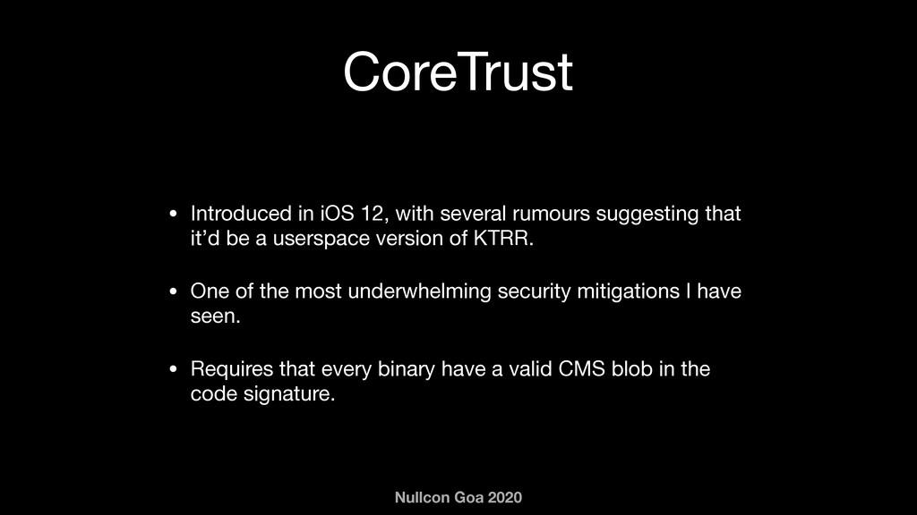 Nullcon Goa 2020 CoreTrust • Introduced in iOS ...
