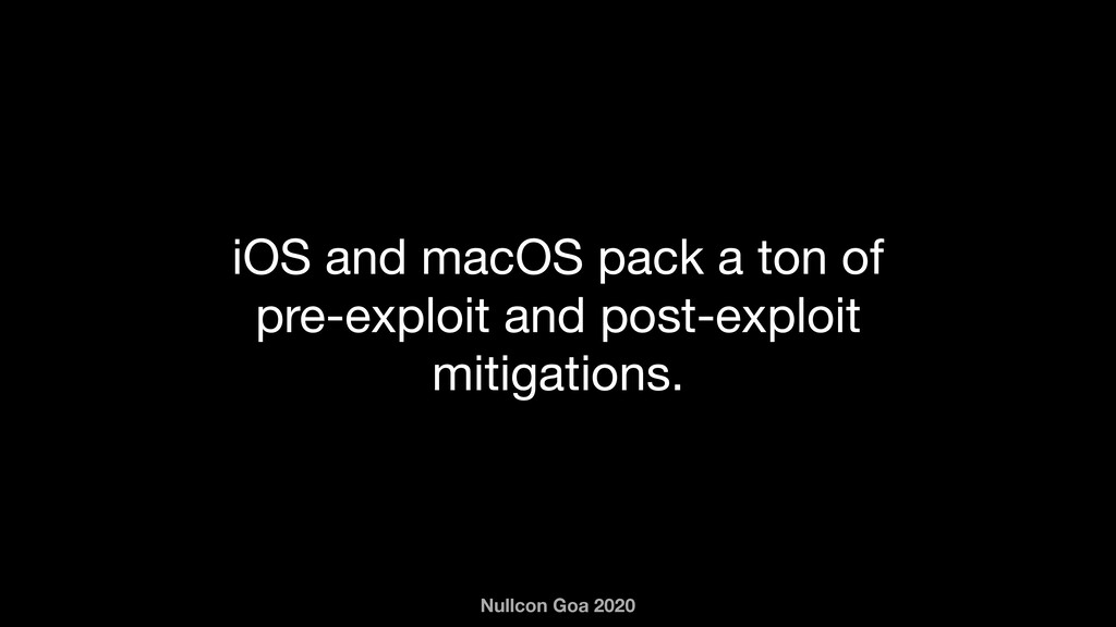 Nullcon Goa 2020 iOS and macOS pack a ton of pr...