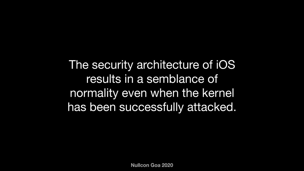 Nullcon Goa 2020 The security architecture of i...