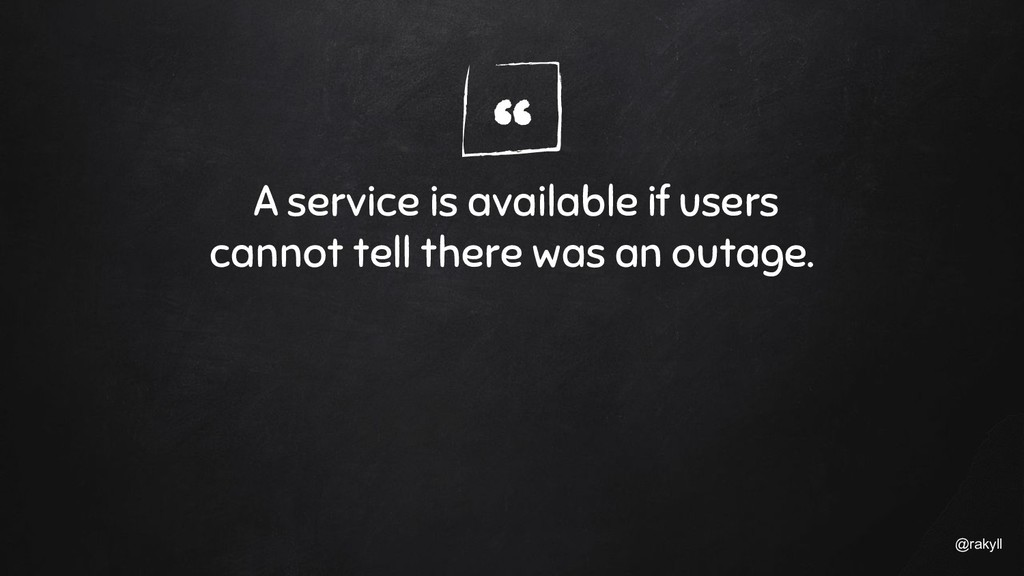 """"""" @rakyll A service is available if users canno..."""