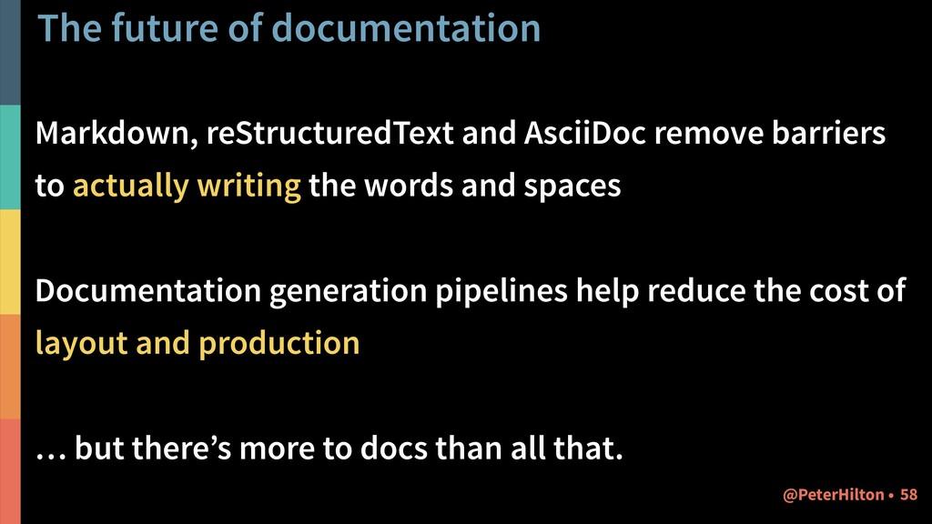 The future of documentation Markdown, reStructu...