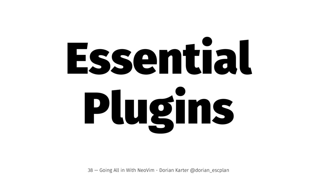 Essential Plugins 38 — Going All in With NeoVim...