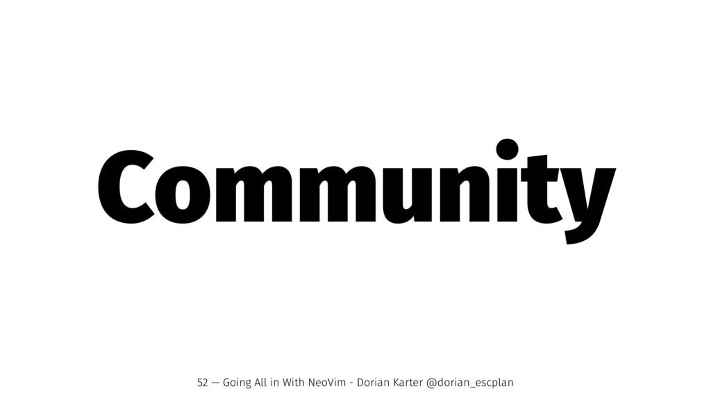 Community 52 — Going All in With NeoVim - Doria...