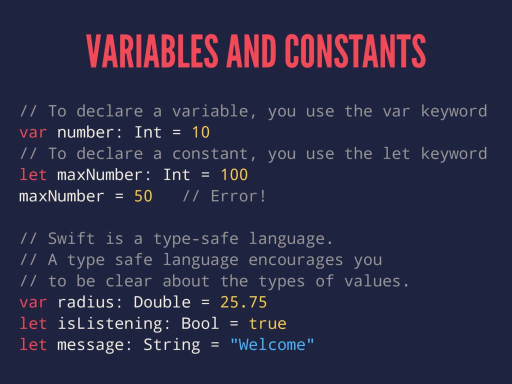 VARIABLES AND CONSTANTS // To declare a variabl...
