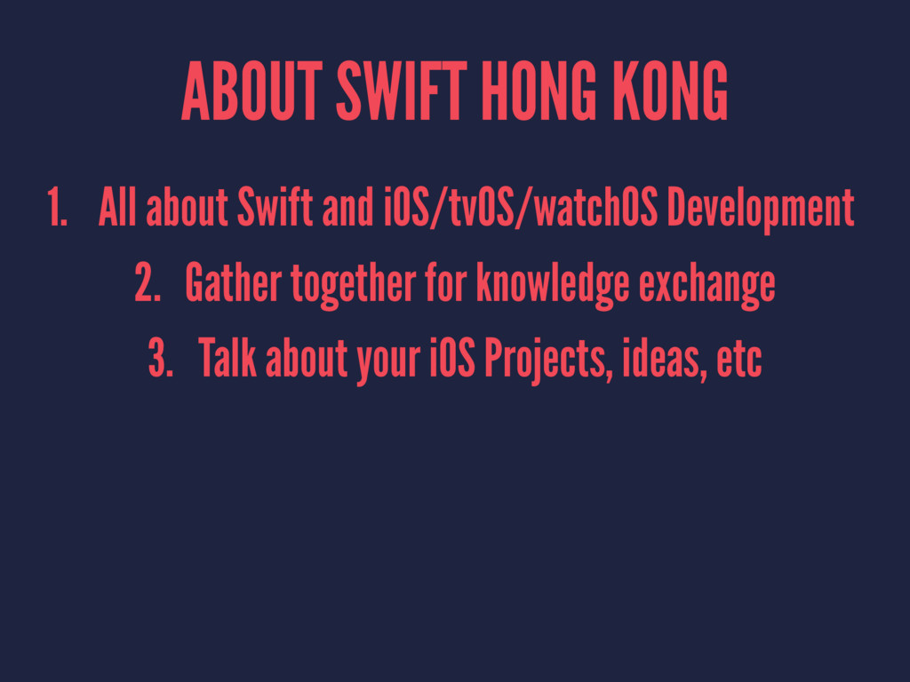 ABOUT SWIFT HONG KONG 1. All about Swift and iO...