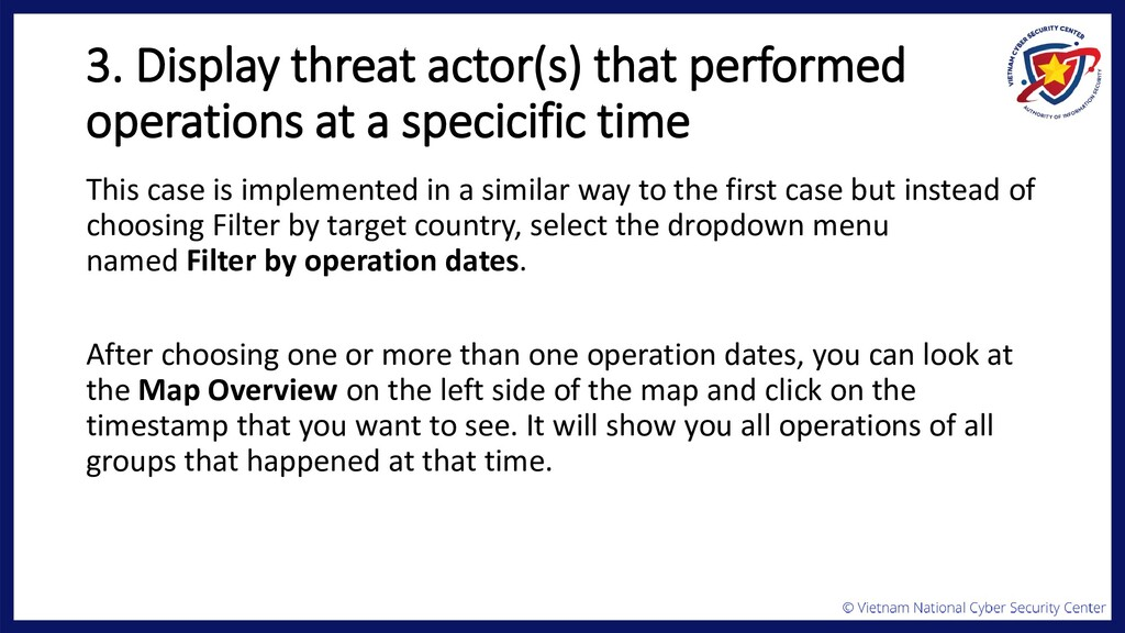 3. Display threat actor(s) that performed opera...