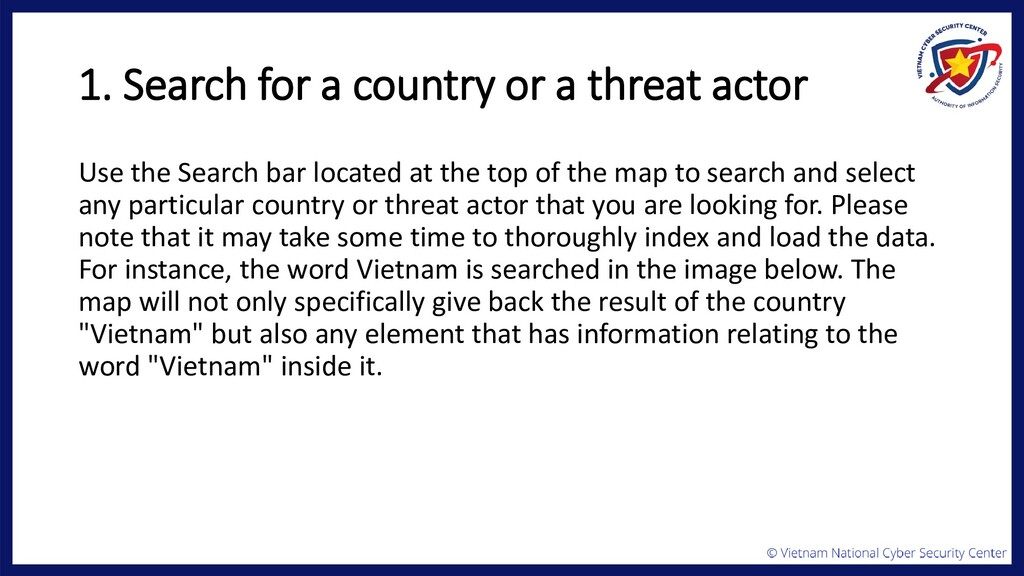 1. Search for a country or a threat actor Use t...