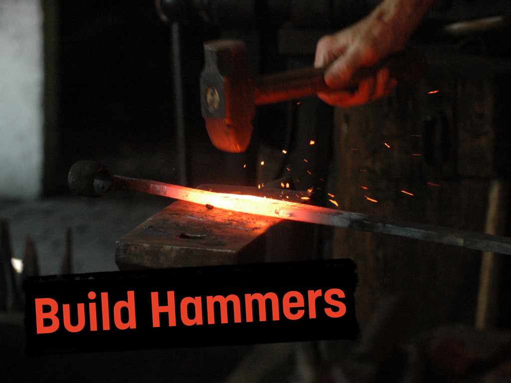 Build Hammers