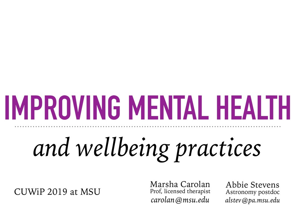 IMPROVING MENTAL HEALTH and wellbeing practices...