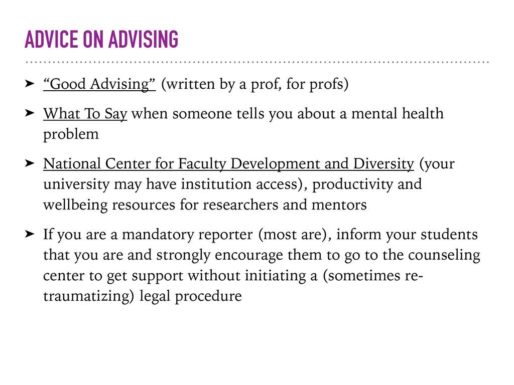 "ADVICE ON ADVISING ➤ ""Good Advising"" (written b..."