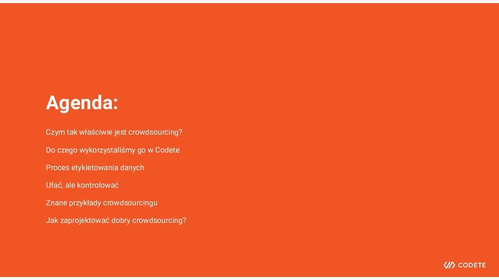 Agenda: Czym tak właściwie jest crowdsourcing? ...