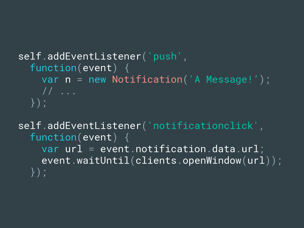 self.addEventListener('push', function(event) {...