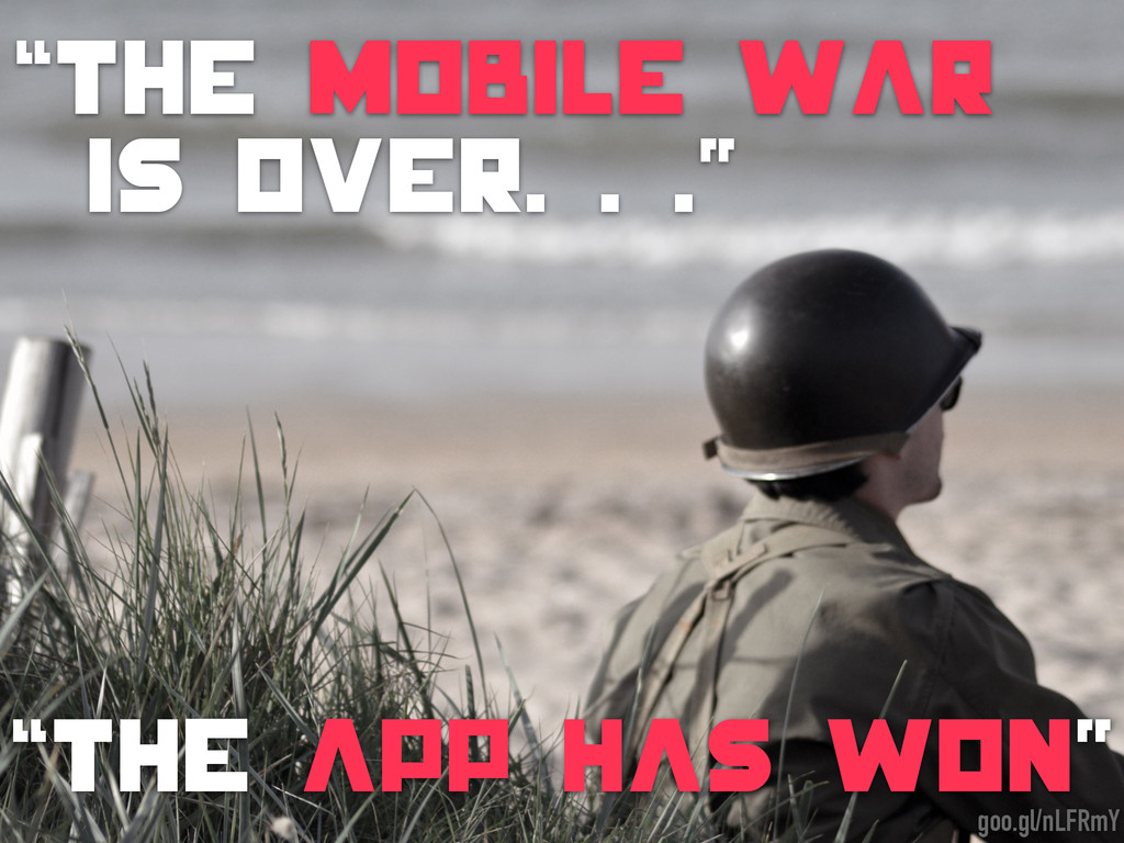 """The mobile war is oveR. . ."" ""the app has Won""..."