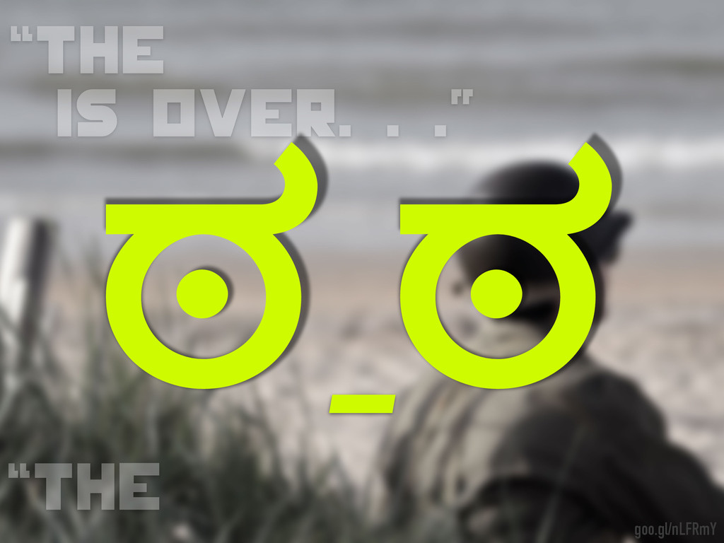 """The is oveR. . ."" ""the goo.gl/nLFRmY ಠ_ಠ"