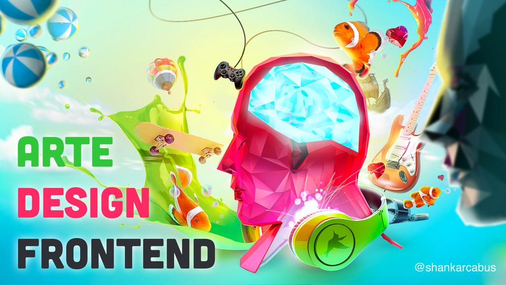 Arte Design Frontend @shankarcabus