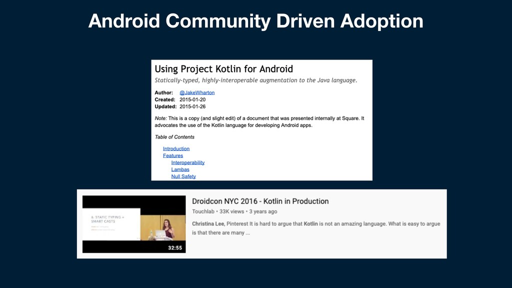 Android Community Driven Adoption