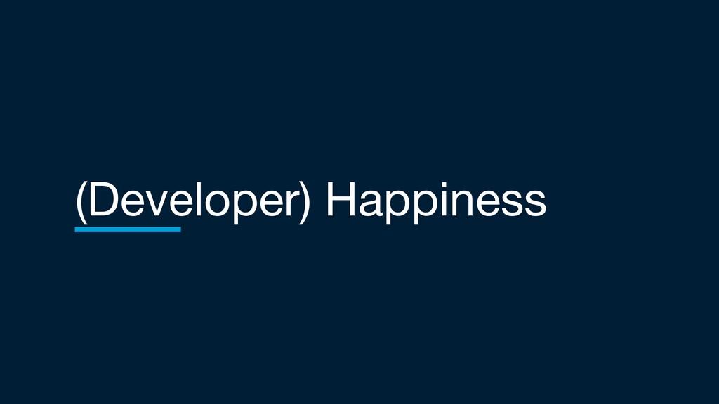 (Developer) Happiness
