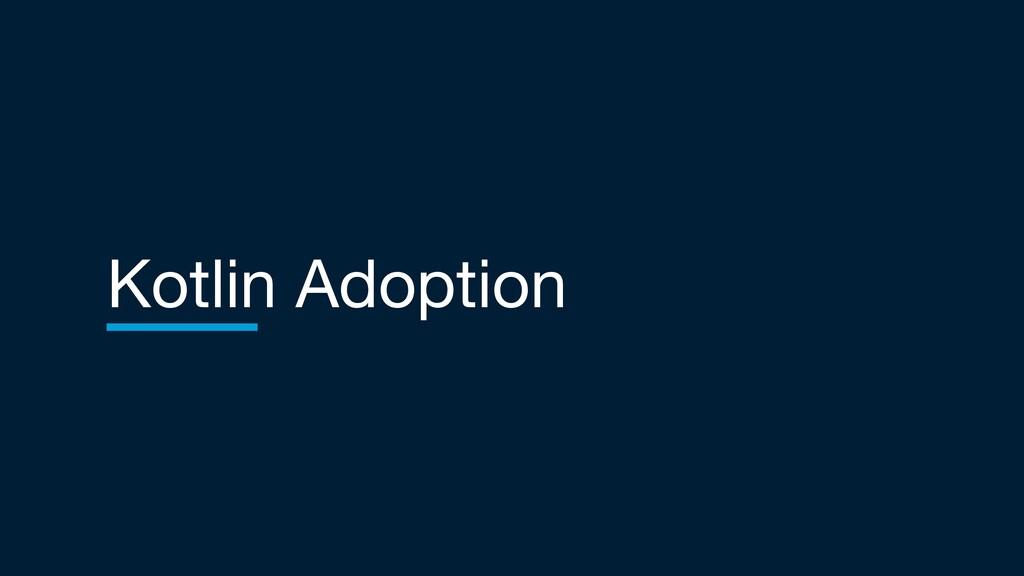 Kotlin Adoption