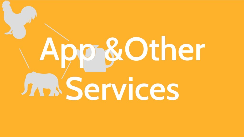 App &Other Services
