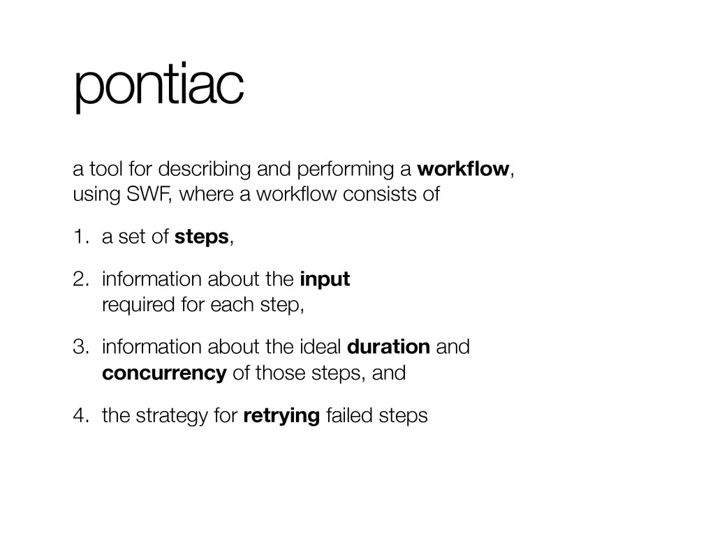 pontiac a tool for describing and performing a ...
