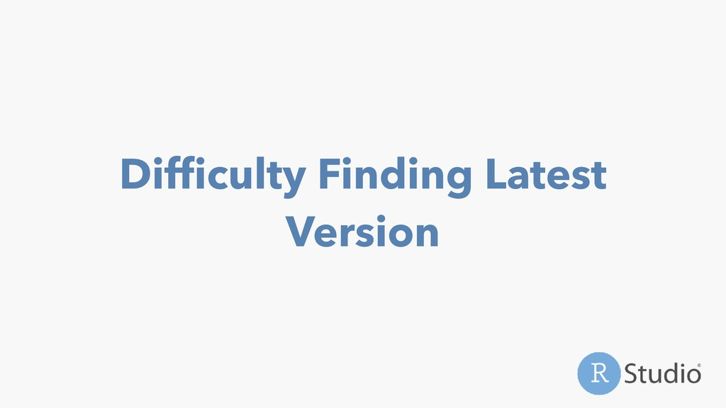 Difficulty Finding Latest Version