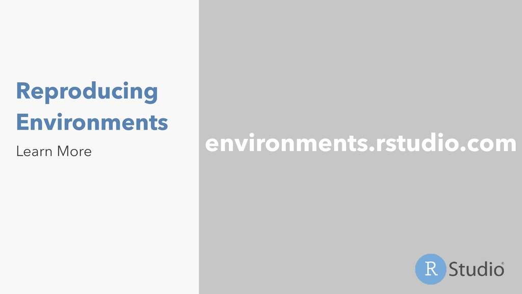 Reproducing Environments Learn More environment...