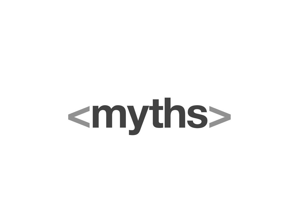 <myths>