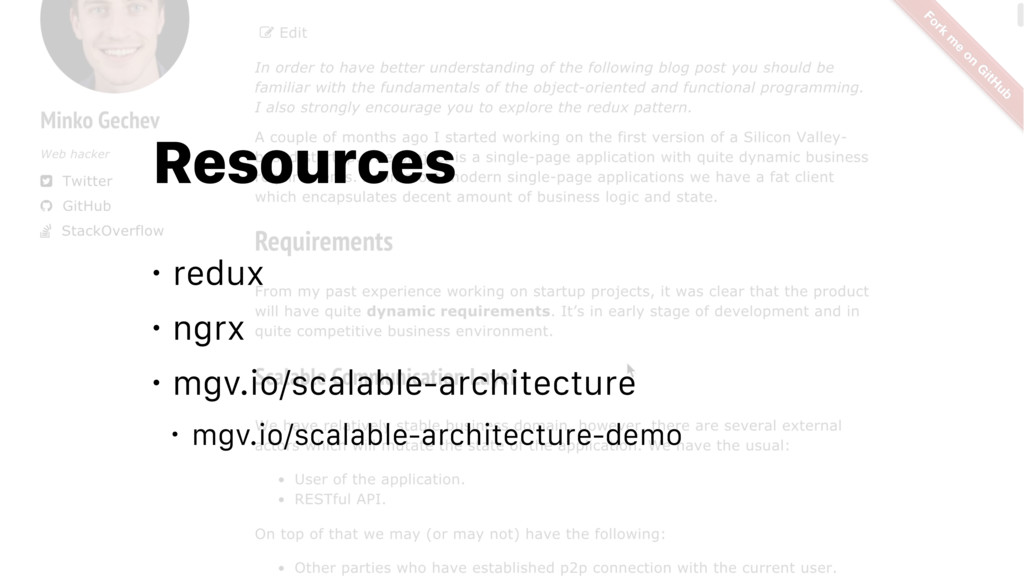 Resources • redux • ngrx • mgv.io/scalable-arch...