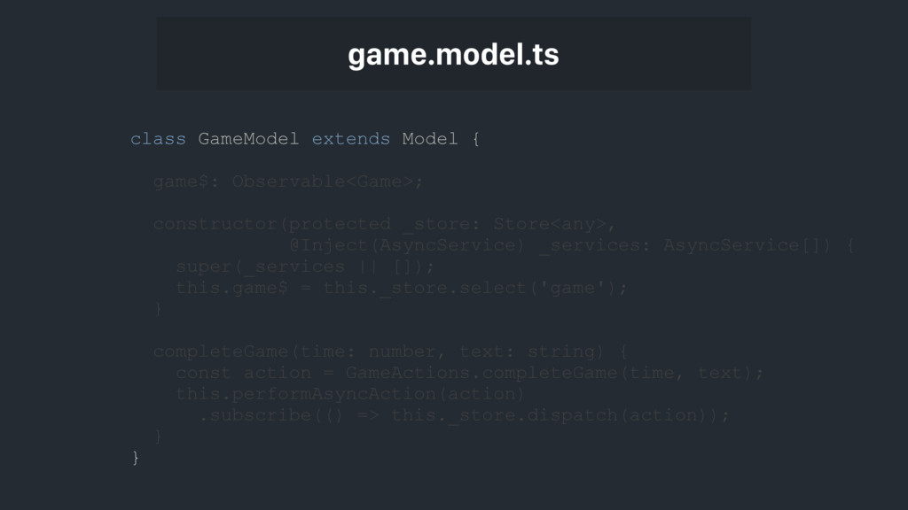 game.model.ts class GameModel extends Model { g...