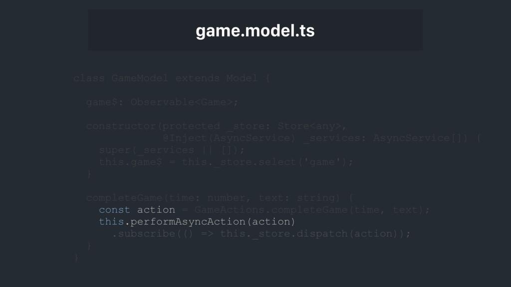 class GameModel extends Model { game$: Observab...