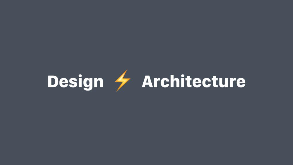 Design Architecture ⚡