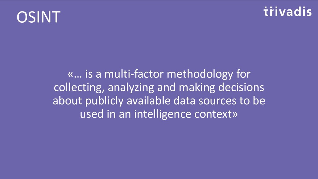 «… is a multi-factor methodology for collecting...