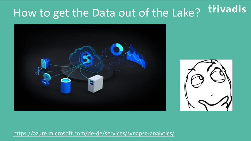 How to get the Data out of the Lake? https://az...
