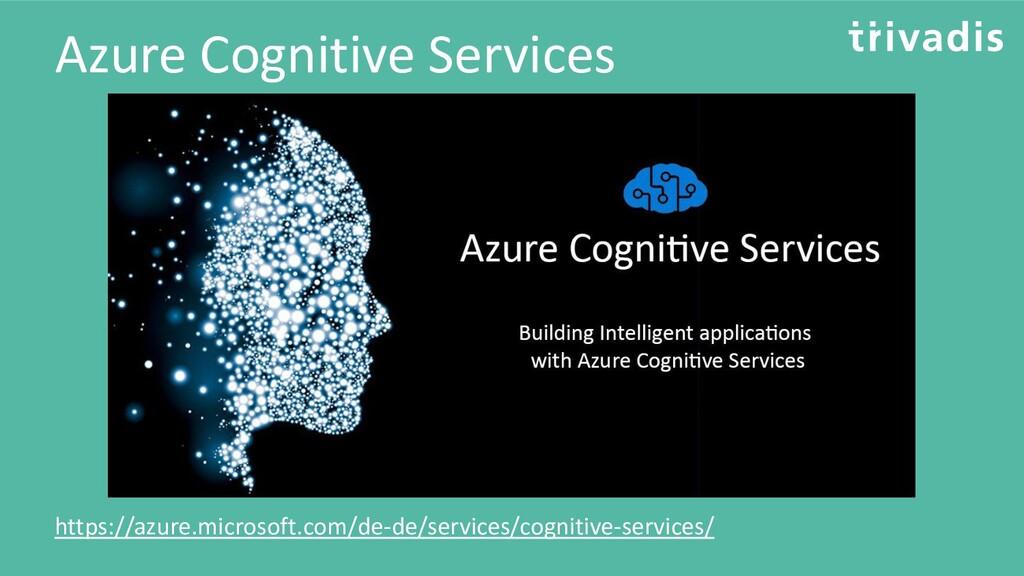 Azure Cognitive Services https://azure.microsof...