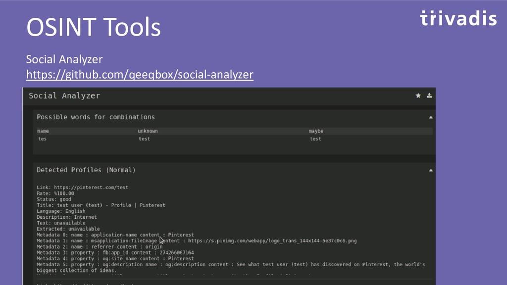 OSINT Tools Social Analyzer https://github.com/...