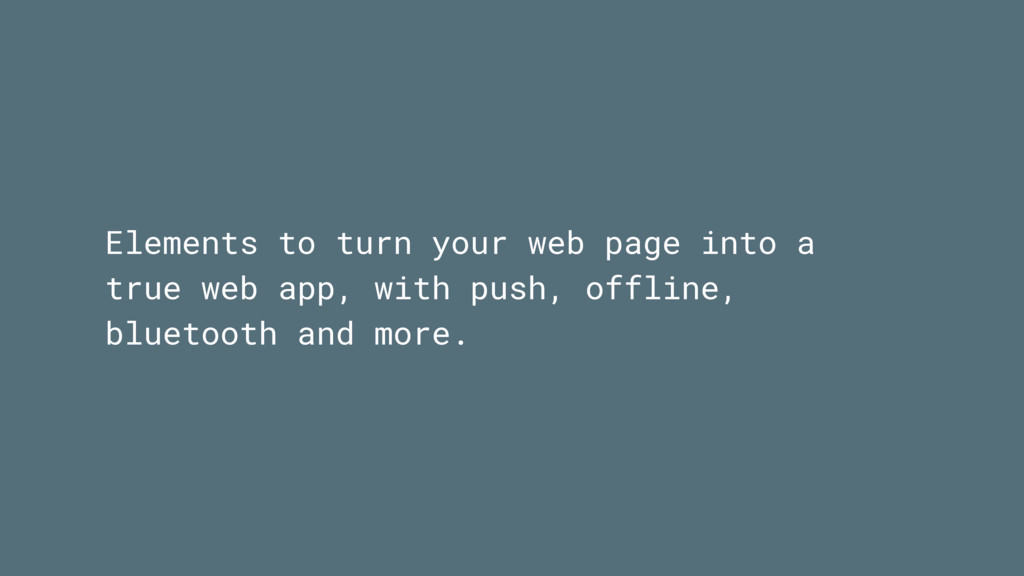 Elements to turn your web page into a true web ...