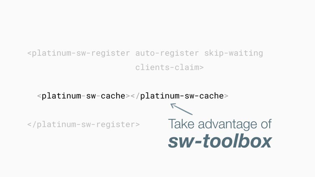 <platinum-sw-register auto-register skip-waitin...