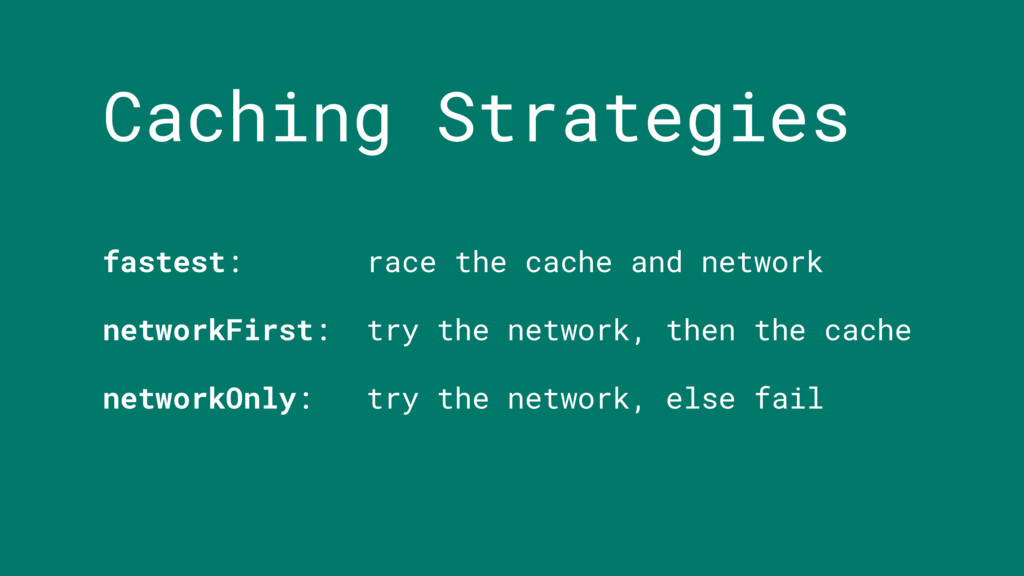 Caching Strategies fastest: race the cache and ...