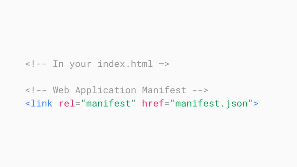 <!-- In your index.html —> <!-- Web Application...