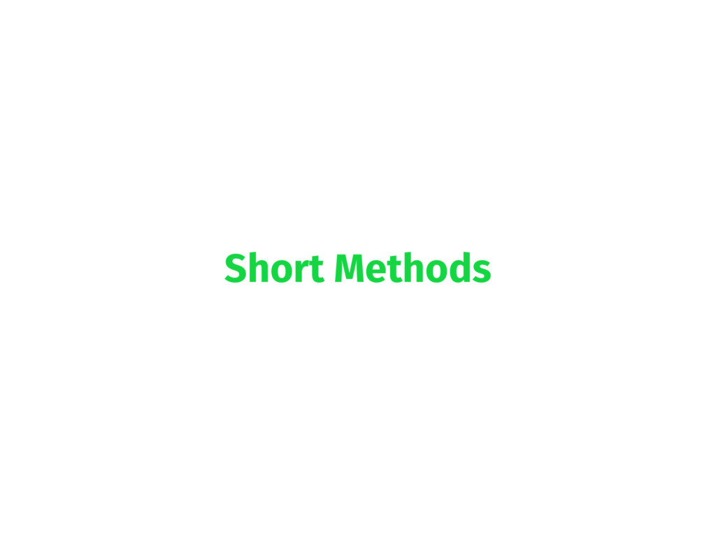 Short Methods