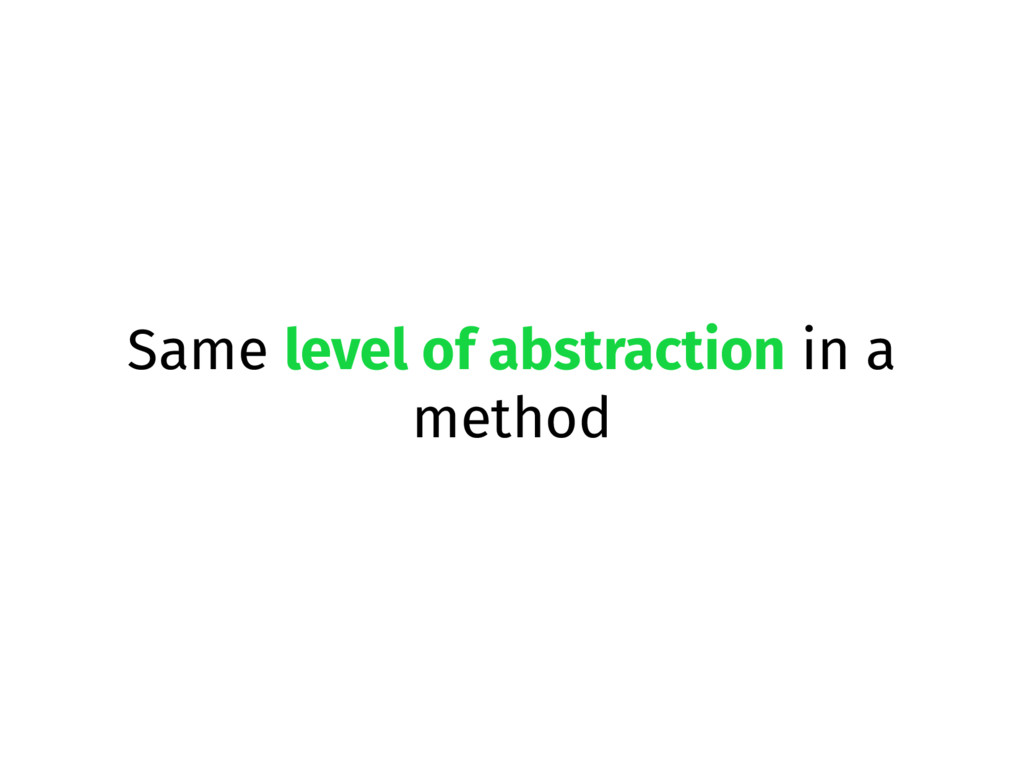 Same level of abstraction in a method