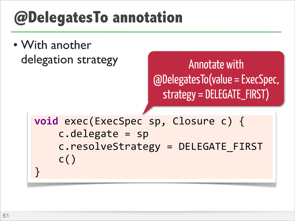 @DelegatesTo annotation • With another delegati...