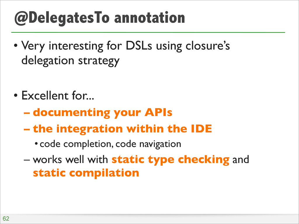 @DelegatesTo annotation • Very interesting for ...