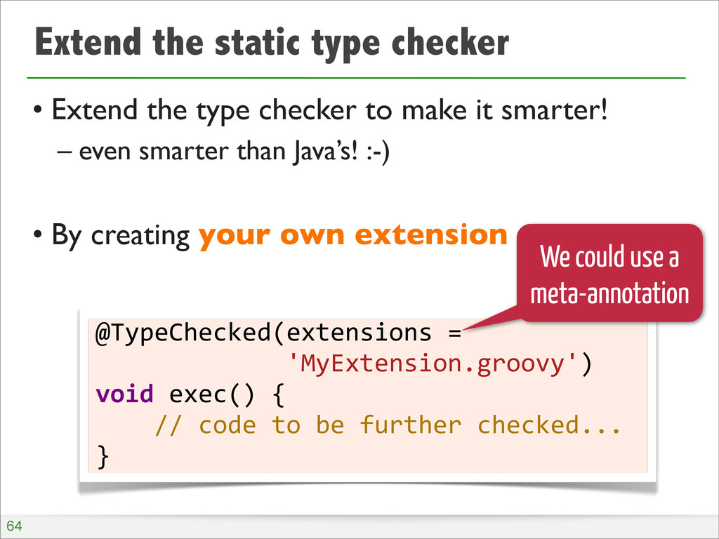 Extend the static type checker • Extend the typ...