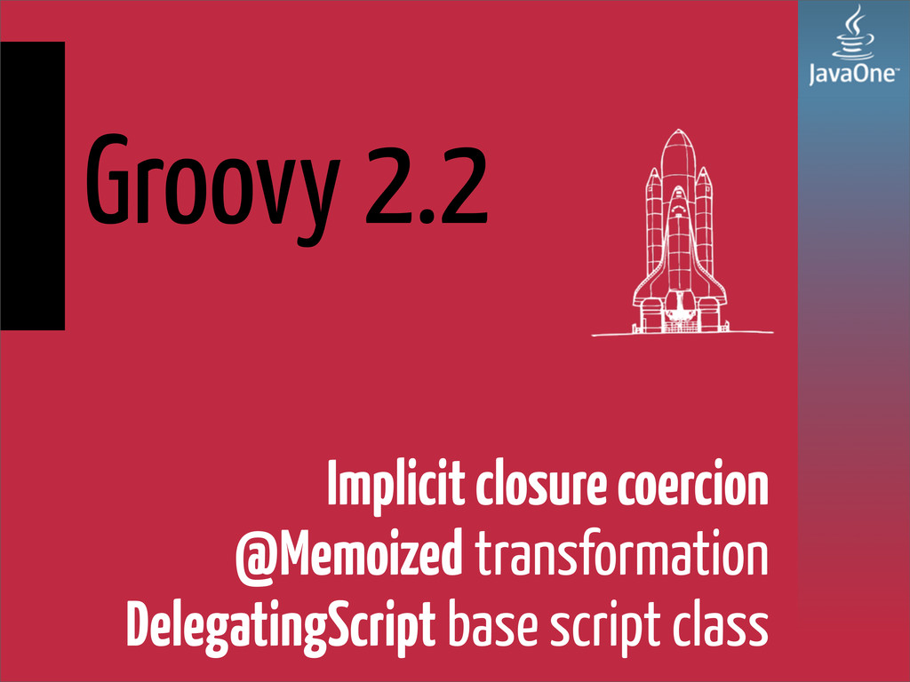 Groovy 2.2 Implicit closure coercion @Memoized ...