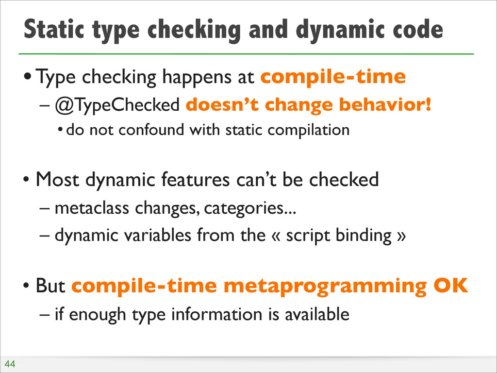 Static type checking and dynamic code •Type che...